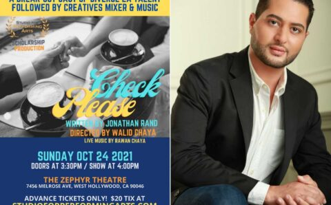 Hollywood News: Walid Chaya Directs 'Check Please' A Hilarious Comedy Followed By A Creatives Mixer!